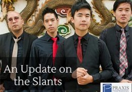 An Update on the Slants