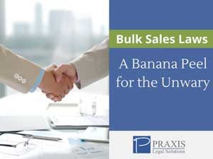Bulk Sales Laws A Banana Peel for the Unwary